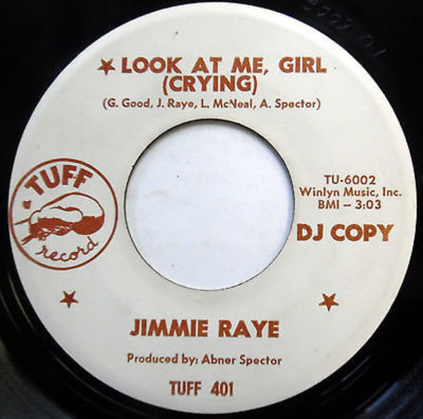 Jimmie Raye Look At Me Girl (Crying) / I Tried
