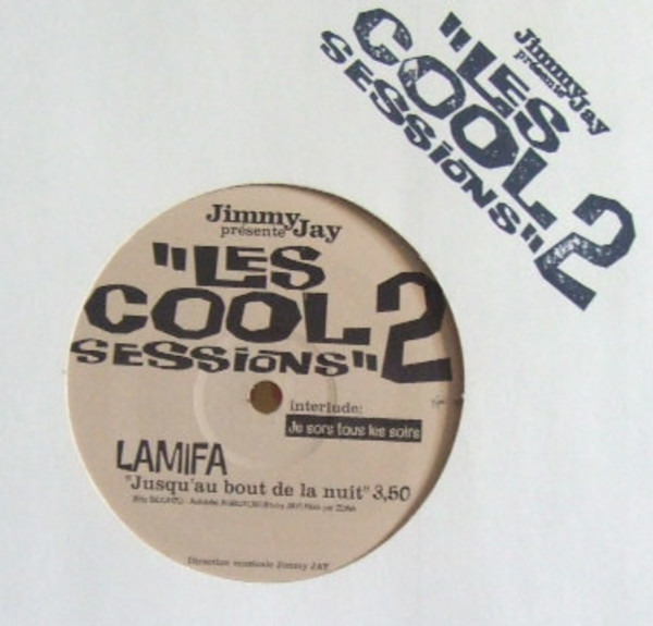 Jimmy Jay Présente Lamifa / Madison Le Bourreau & Les Cool Sessions 2