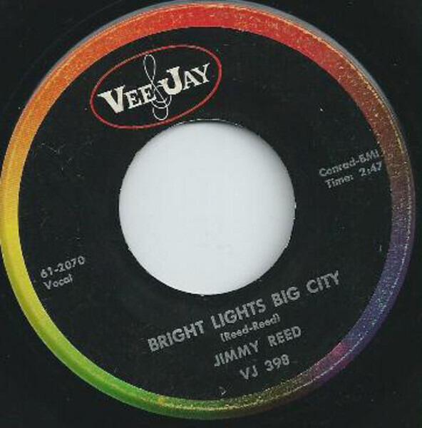 JIMMY REED - Bright Lights Big City / I'm Mr. Luck - 7inch x 1