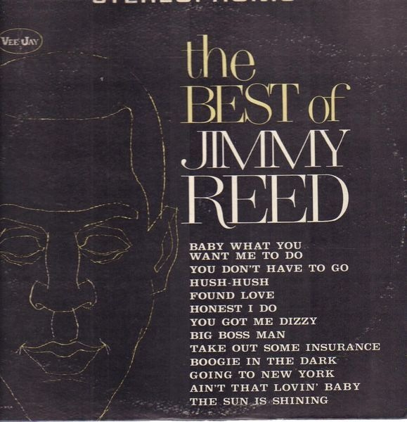 #<Artist:0x007f6408996740> - The Best Of Jimmy Reed