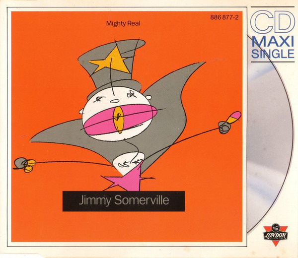 JIMMY SOMERVILLE - You Make Me Feel (Mighty Real) - CD single