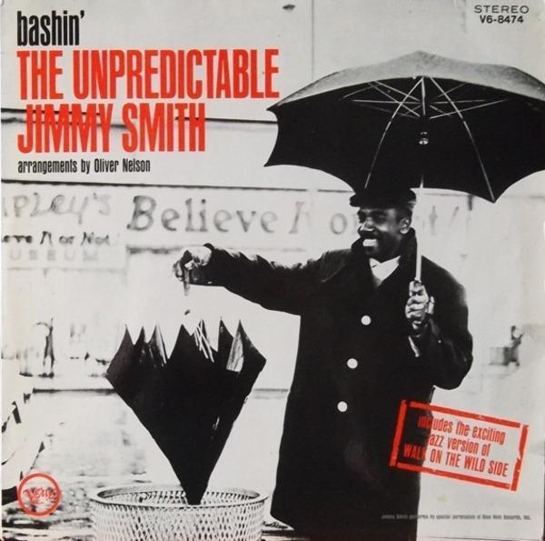 #<Artist:0x007f27818a6b00> - Bashin' - The Unpredictable Jimmy Smith