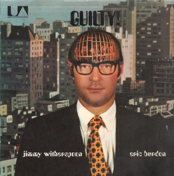 Jimmy Witherspoon , Eric Burdon Guilty! (GATEFOLD)