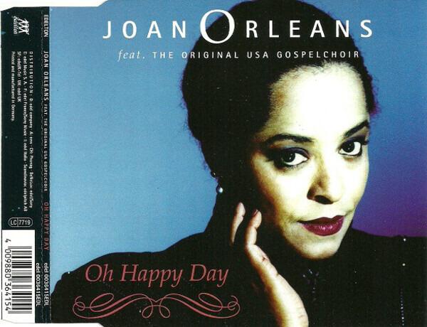 JOAN ORLEANS FEAT. ORIGINAL U.S.A. GOSPEL CHOR - Oh Happy Day - CD Maxi
