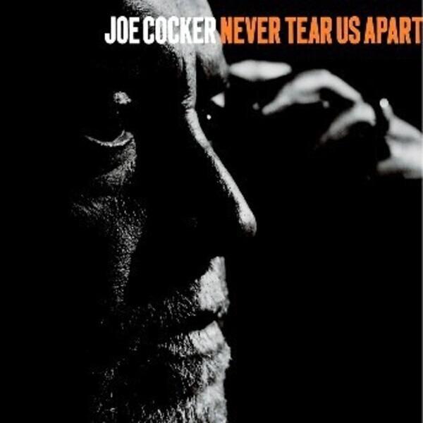 NEVER TEAR US APART JOE COCKER MP3 СКАЧАТЬ БЕСПЛАТНО