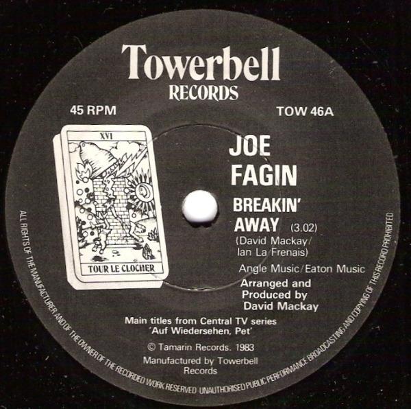 Joe Fagin Breakin' Away / That's Living Alright