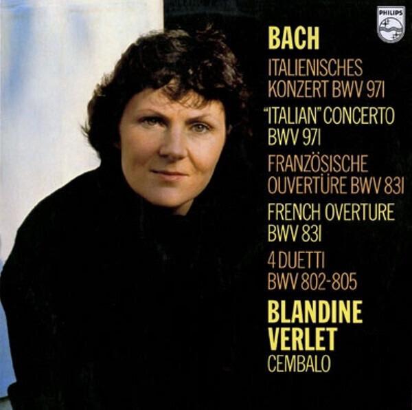Johann Sebastian Bach , Blandine Verlet 'Italian Concerto' · French Overture · 4 Duetti