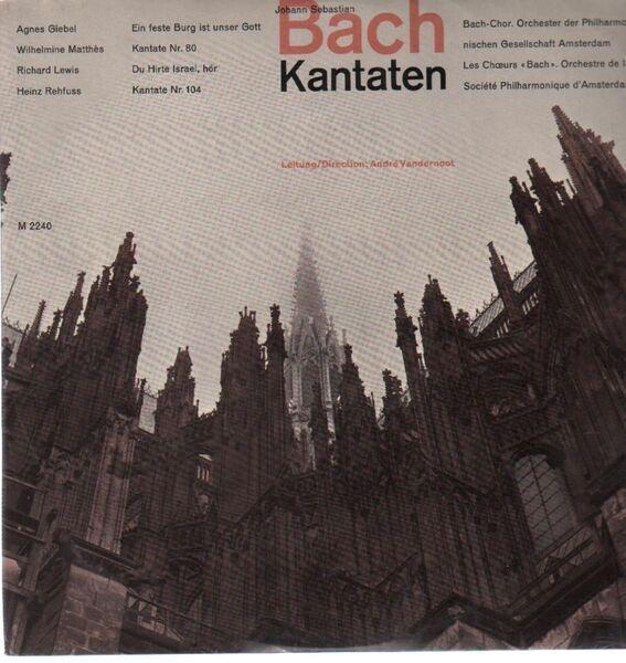 Johann Sebastian Bach 2 Kantaten: Bach