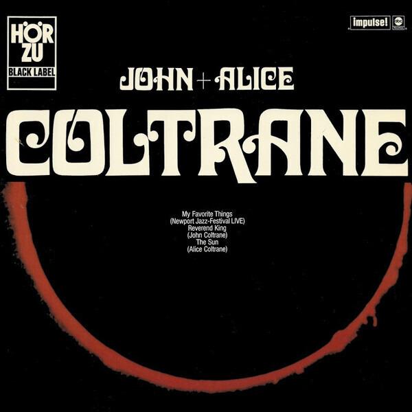 JOHN COLTRANE + ALICE COLTRANE - John + Alice Coltrane - LP