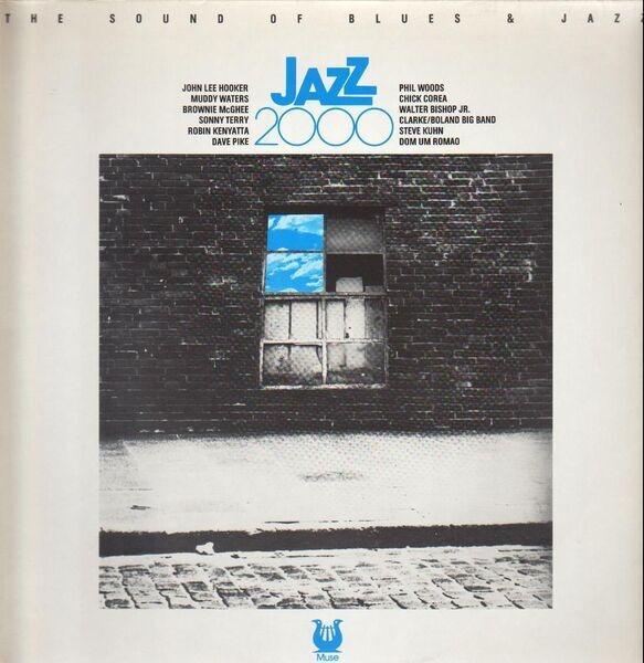 #<Artist:0x007f0b2bc78c50> - Jazz 2000, The Sound Of Blues And Jazz