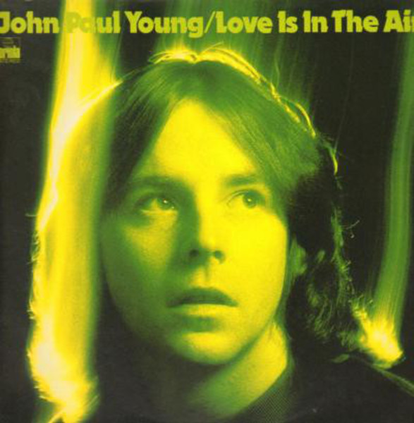 JOHN PAUL YOUNG - Love Is In The Air - 33T