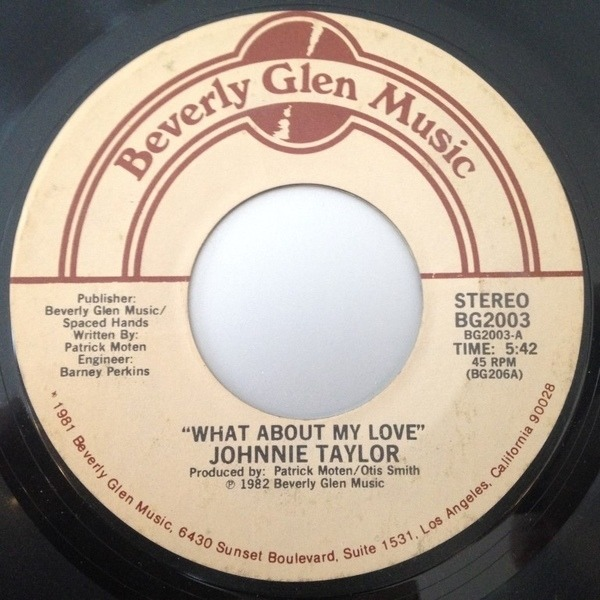 Johnnie Taylor What About My Love / Reaganomics