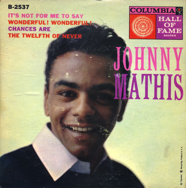 Johnny Mathis - Johnny Mathis | 7\'\', LP, CD | Recordsale