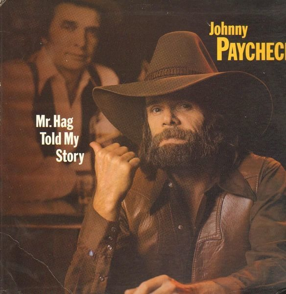 Mr Hag Told My Story Johnny Paycheck Lp Recordsale