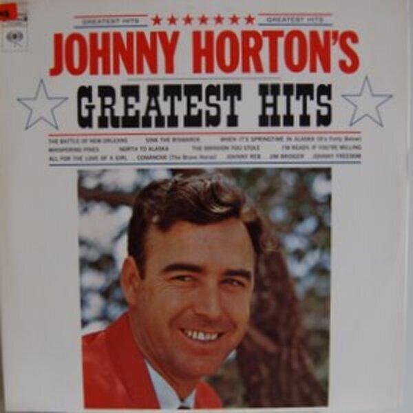 #<Artist:0x00007f861adc7998> - Johnny Horton's Greatest Hits