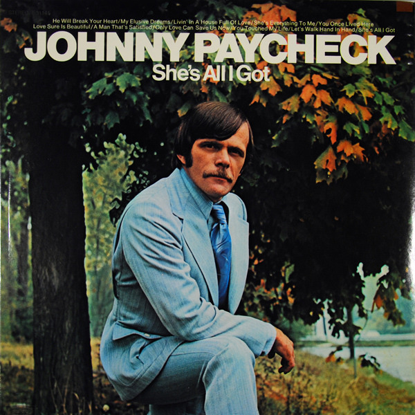 Shes All I Got Johnny Paycheck 7 Lp Recordsale