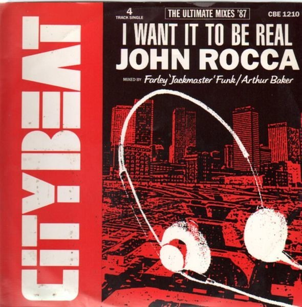 JOHN ROCCA - I Want It To Be Real (The Ultimate Mixes '87) - 12 inch x 1