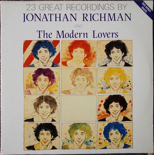 jonathan richman & the modern lovers 23 great recordings by jonathan richman & the modern lovers