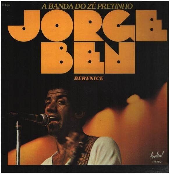 JORGE BEN - A Banda Do Zé Pretinho - 33T