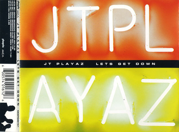 JT PLAYAZ - Lets Get Down - MCD