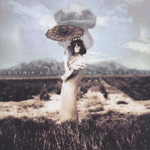 JUANTRIP - Balmy Under the Stormy - CD