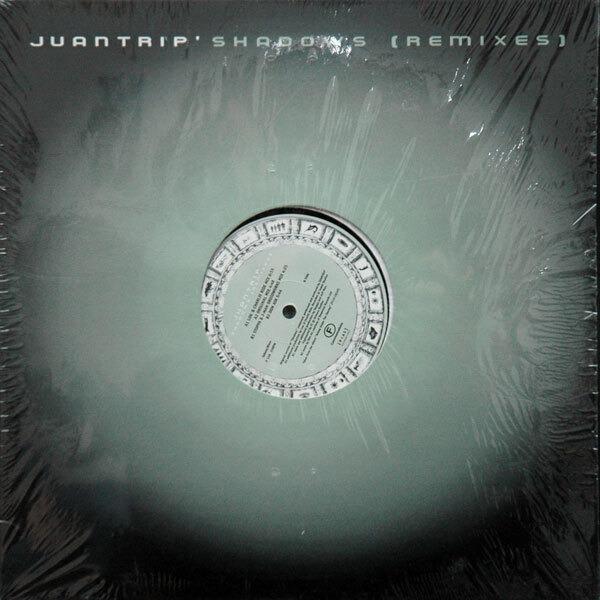 Juantrip' Shadows (Remixes) (STILL SEALED)