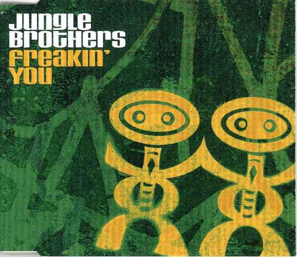 JUNGLE BROTHERS - Freakin' You - MCD