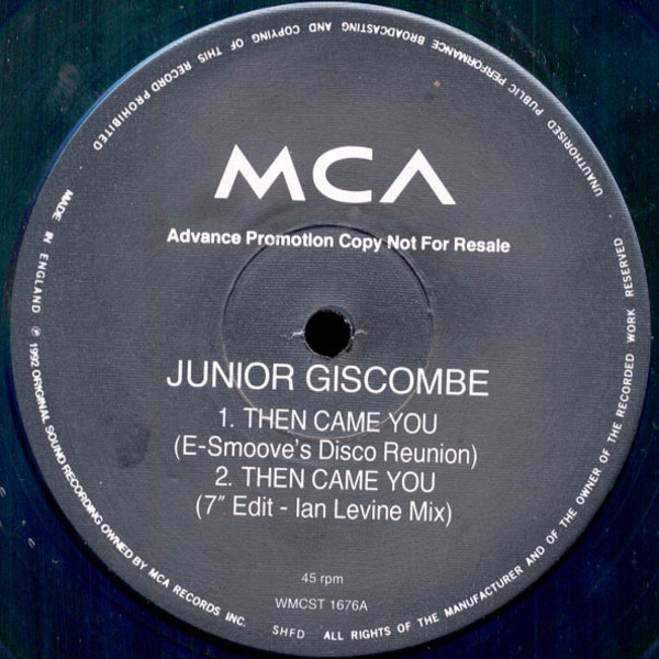JUNIOR GISCOMBE, JUNIOR - Then Came You - Maxi x 1