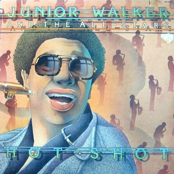 JUNIOR WALKER AND THE ALL-STARS, JUNIOR WALKER & T - Hot Shot - 33T