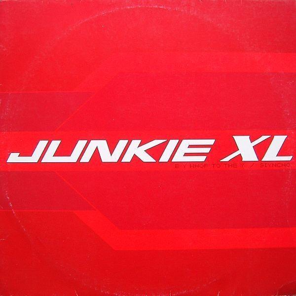 JUNKIE XL - B Y Whop To The Y / Siyncho - Maxi x 1