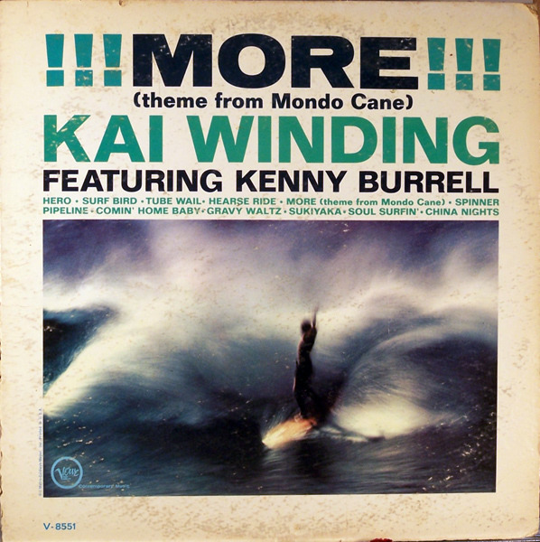 KAI WINDING FEATURING KENNY BURRELL - !!! More !!! (Theme From Mondo Cane) - 33T