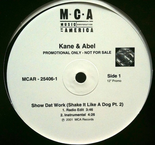 Kane & Abel Featuring Mystikal & 5th Ward Weebie Show Dat Work (Shake It  Like A Dog Pt  2)