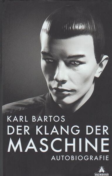 KARL BARTOS - Der Klang Der Maschine (KRAFTWERK) - Livre