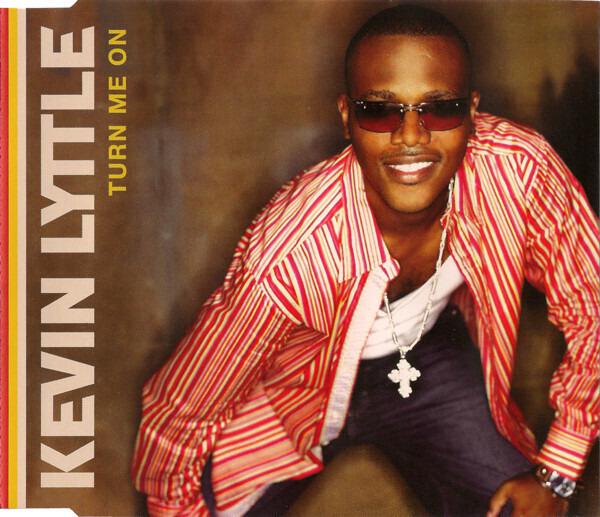 KEVIN LYTTLE - Turn Me On - CD Maxi