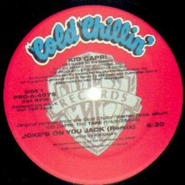 <b>Joke&#39;s</b> on <b>you jack</b> (remix) de Kid Capri, Maxi x 1 chez recordsale ...