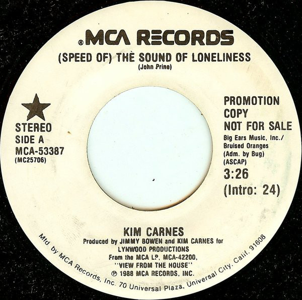 Kim Carnes (Speed Of) The Sound Of Loneliness