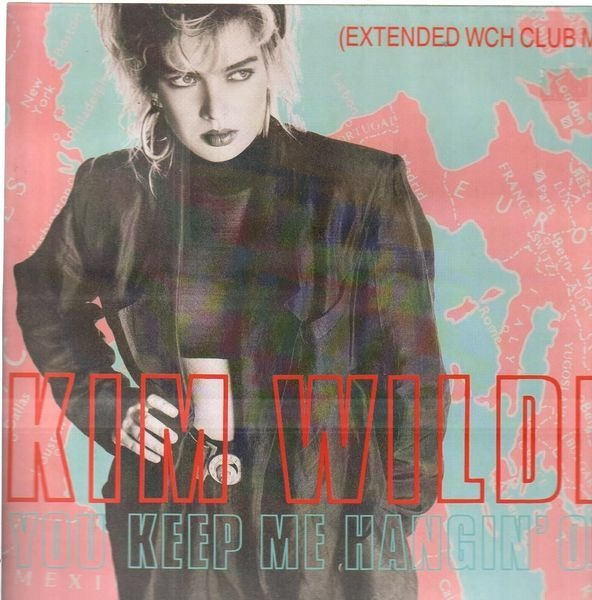 Kim Wilde You keep me hangin on extended mix (Vinyl ...