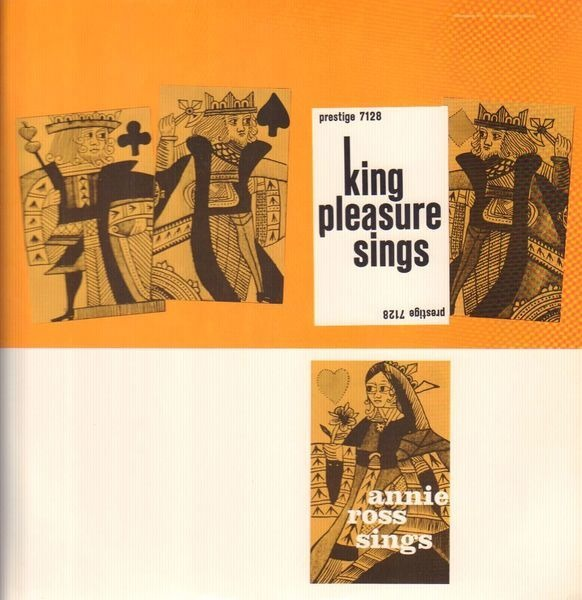 king pleasure / annie ross king pleasure sings / annie ross sings