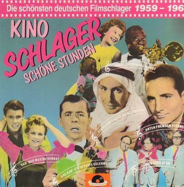 #<Artist:0x00007fd8a834cb68> - Kino-Schlager - Schöne Stunden, Die schönsten deutschen Filmschlager 1959-1960
