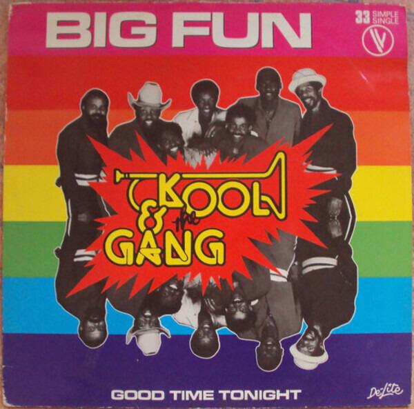 #<Artist:0x00007f4e0cf5b638> - Big Fun / Good Time Tonight
