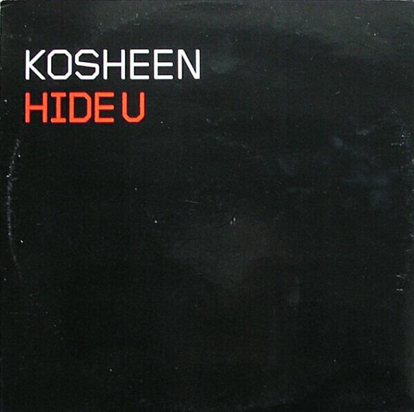 KOSHEEN - Hide U - Maxi x 1