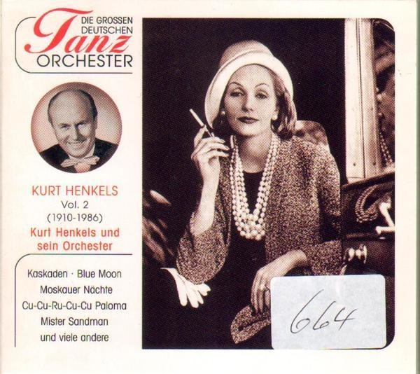 KURT HENKELS - Die grossen deutschen Tanzorchester (DIGIPAK) - CD