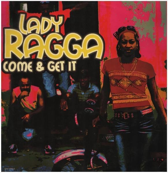 LADY RAGGA - Come & Get It - 12 inch x 1