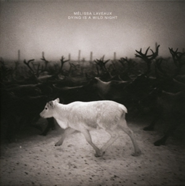 LAVEAUX,MELISSA - Dying Is A Wild Night (DIGISLEEVE) - CD