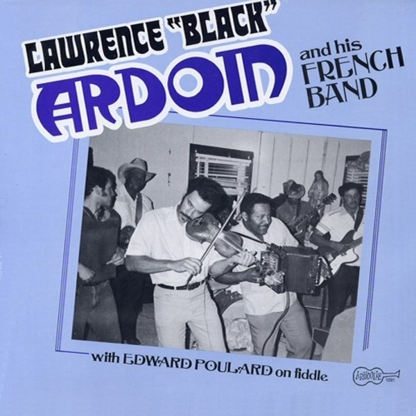 #<Artist:0x00007f30f7648aa0> - Lawrence 'Black' Ardoin And His French Band