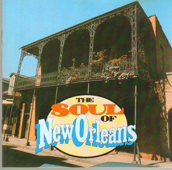 LEE DORSEY / ROBERT PARKER / THE METERS A.O. - The Soul Of New Orleans - CD