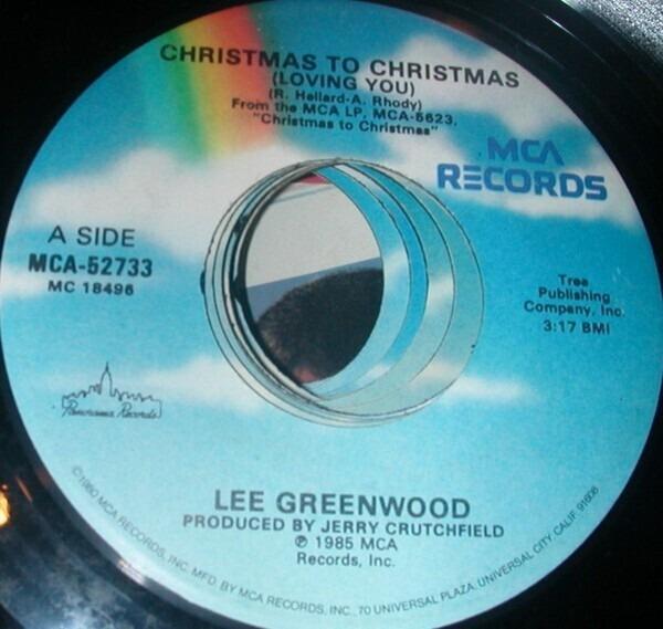 Lee Greenwood Christmas To Christmas (Loving You)/Lone Star Christmas