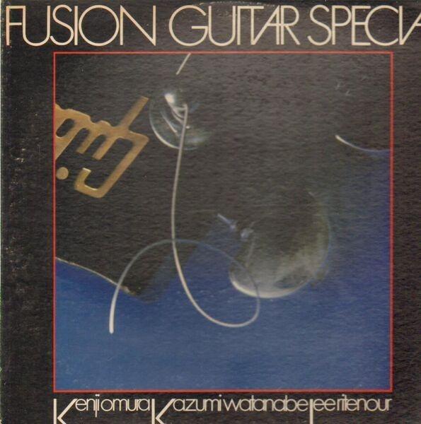 LEE RITENOUR, KENJI OMURA, KAZUMI WATANABE - Fusion Guitar Special (+ OBI) - 33T