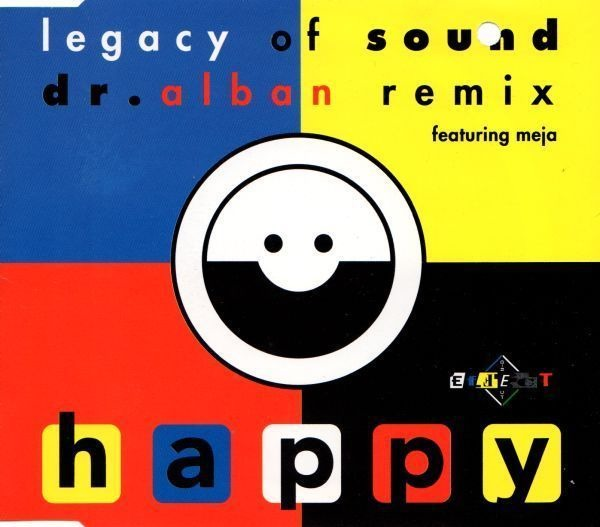 LEGACY OF SOUND FEATURING MEJA - Happy (Dr. Alban Remix) - MCD