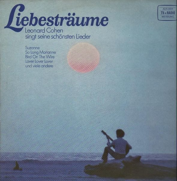 #<Artist:0x00000007e49d58> - Liebesträume - Leonard Cohen singt seine schönsten Lieder